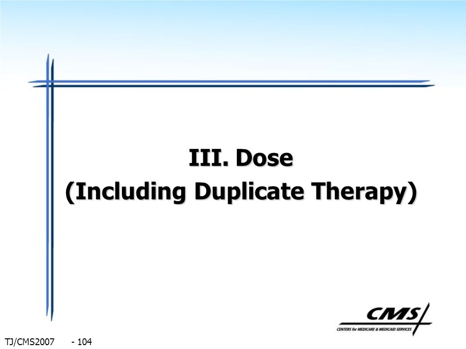 Dose (Including Duplicate Therapy)