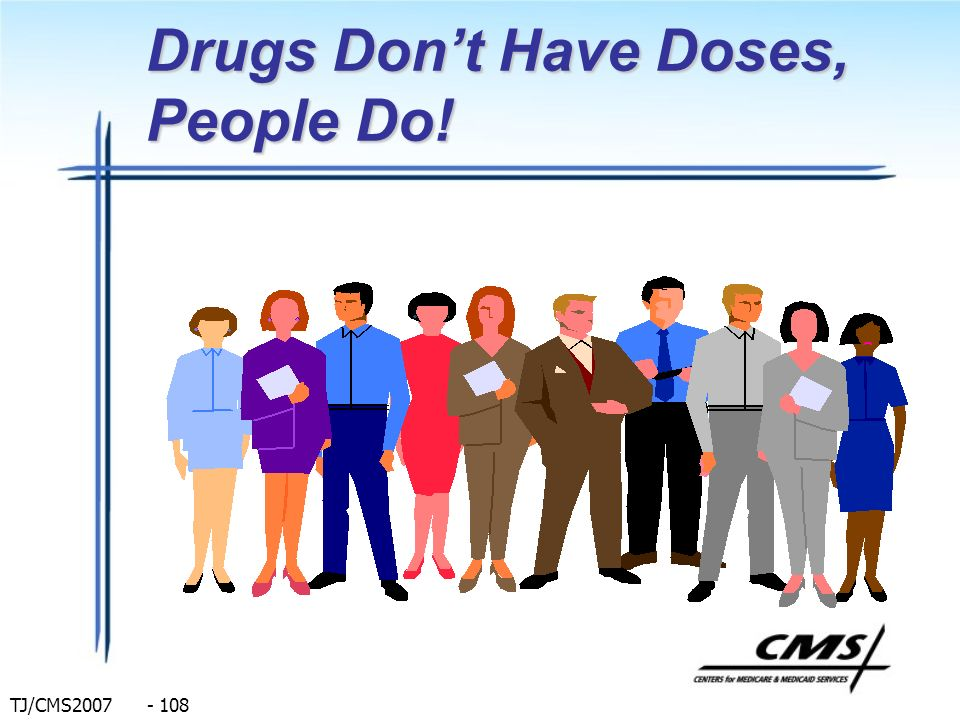 Drugs Don't Have Doses, People Do!