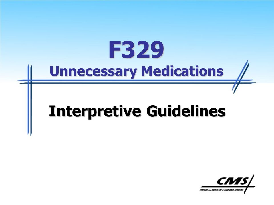 F329 Unnecessary Medications
