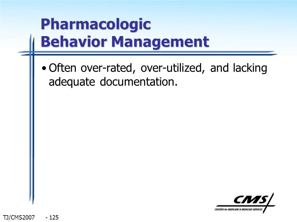 Pharmacologic Behavior Management