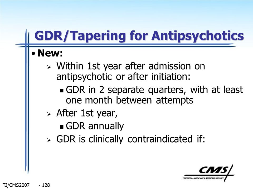 GDR/Tapering for Antipsychotics