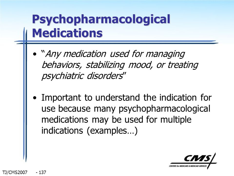 Psychopharmacological Medications