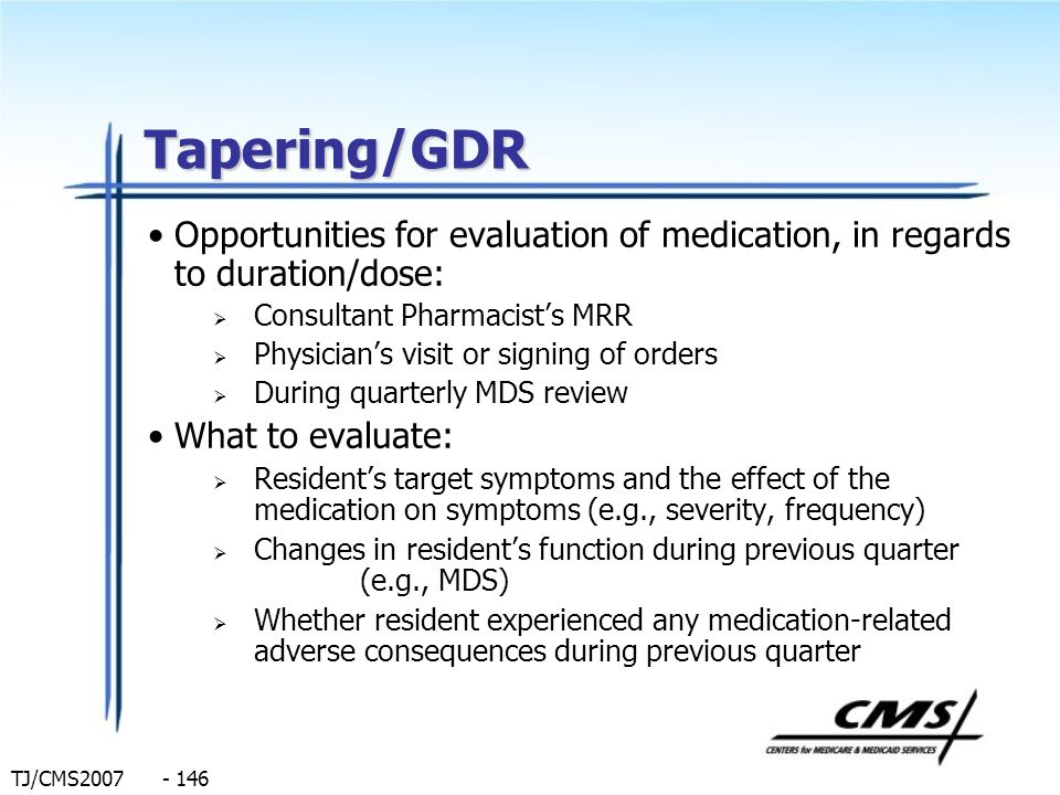 Tapering/GDR Opportunities for evaluation of medication, in regards to duration/dose: Consultant Pharmacist's MRR.