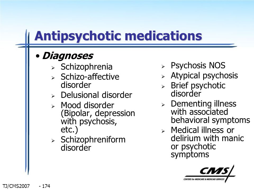 Antipsychotic medications