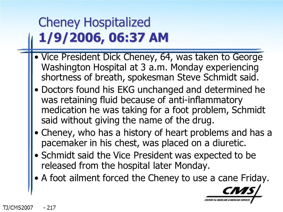 Cheney Hospitalized 1/9/2006, 06:37 AM
