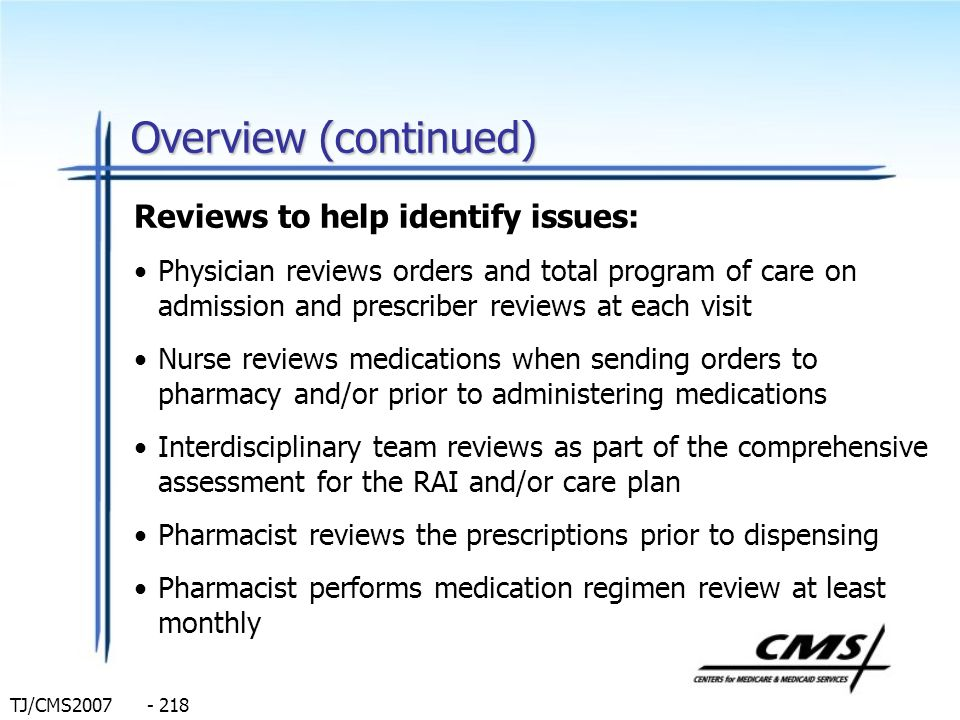 Overview (continued) Reviews to help identify issues: