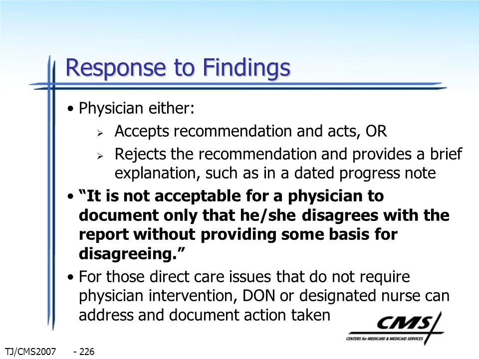 Response to Findings Physician either: