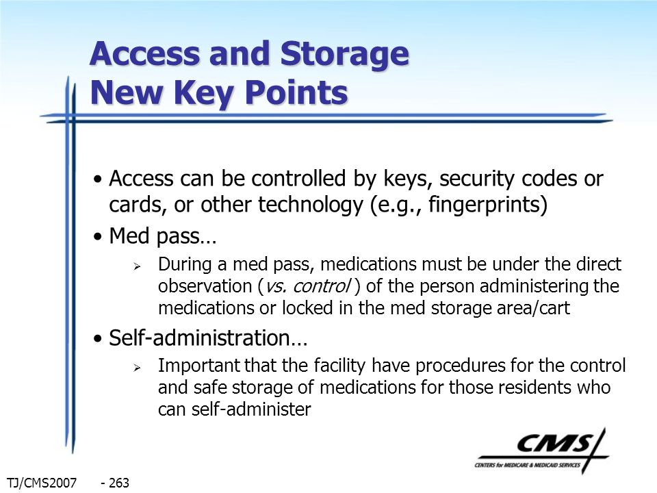 Access and Storage New Key Points