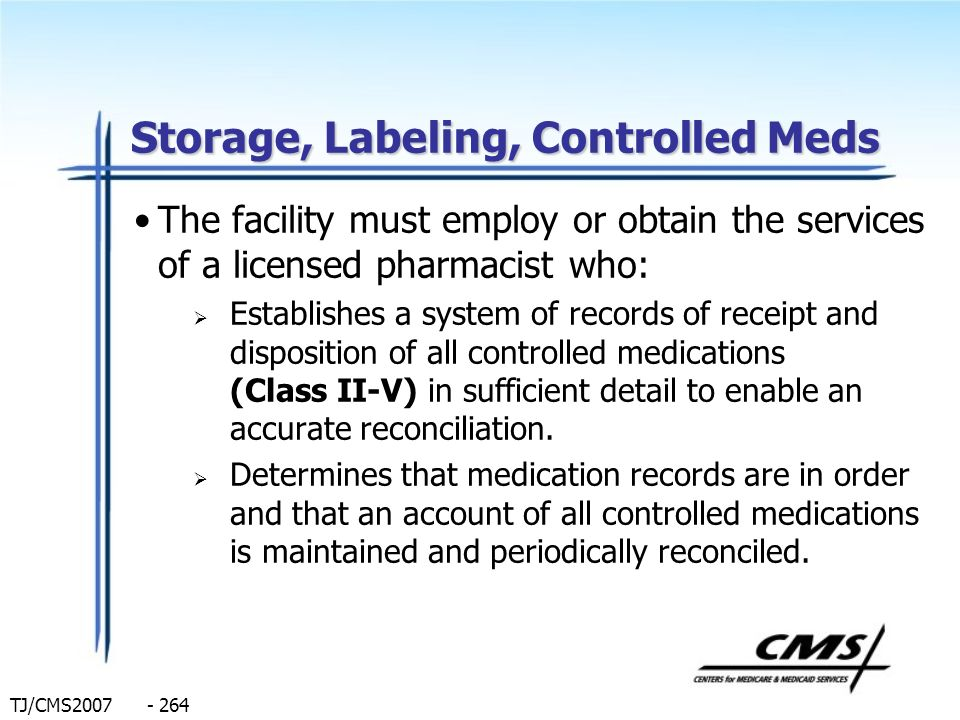Storage, Labeling, Controlled Meds
