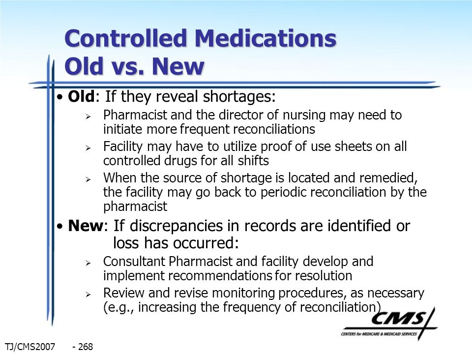 Controlled Medications Old vs. New