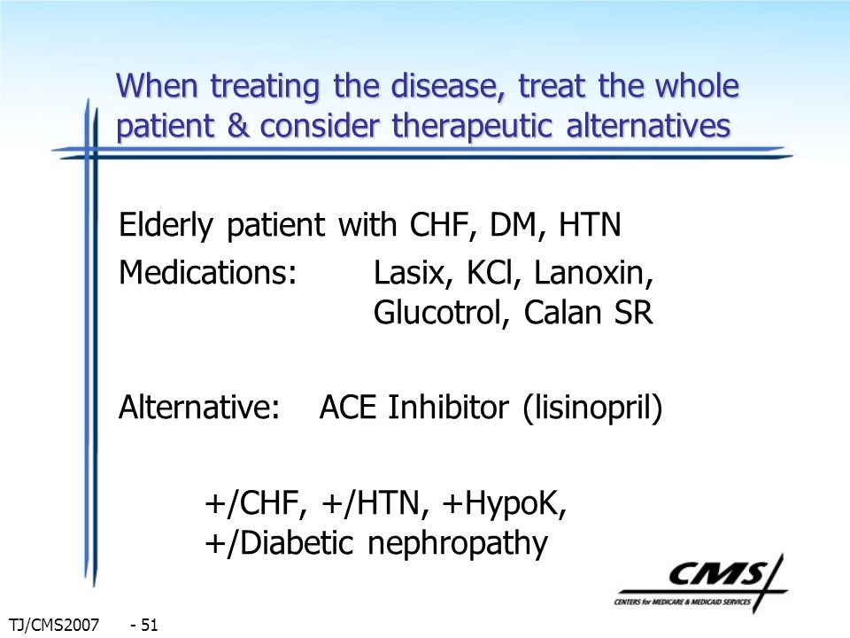 When treating the disease, treat the whole patient & consider therapeutic alternatives