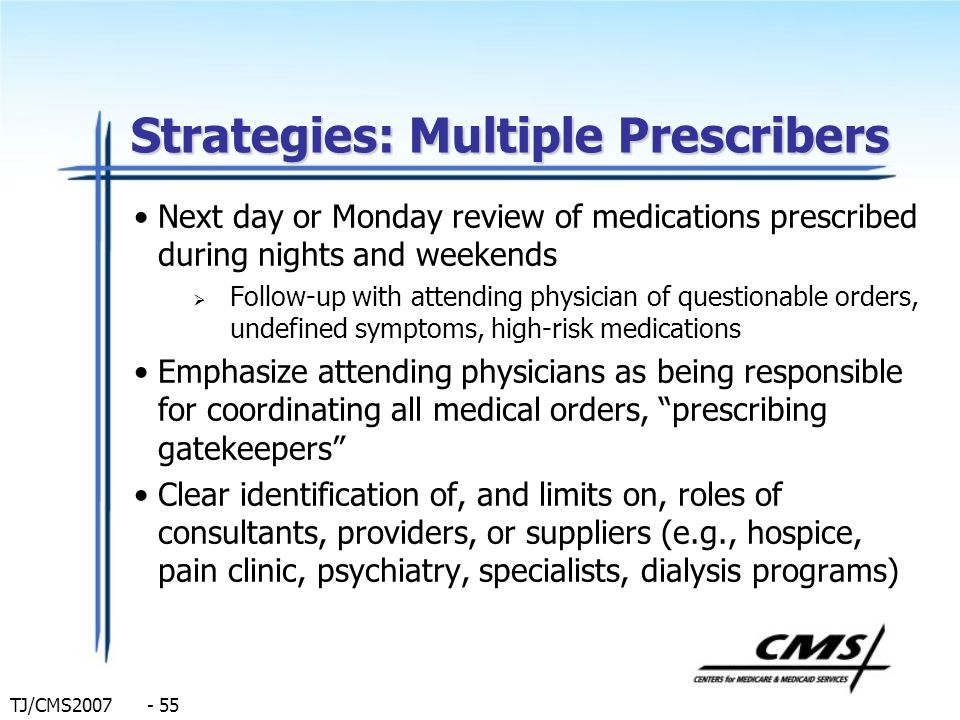 Strategies: Multiple Prescribers