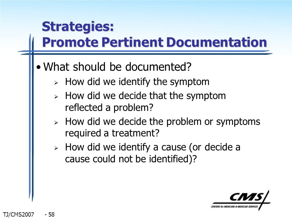 Strategies: Promote Pertinent Documentation
