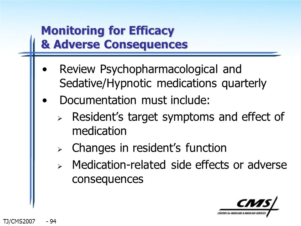 Monitoring for Efficacy & Adverse Consequences