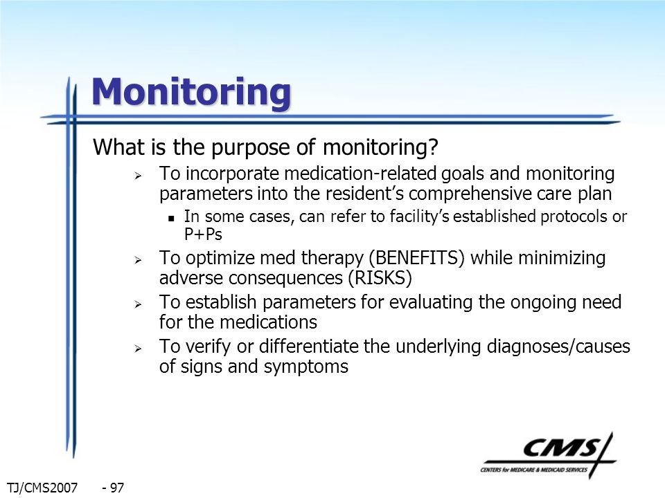 Monitoring What is the purpose of monitoring