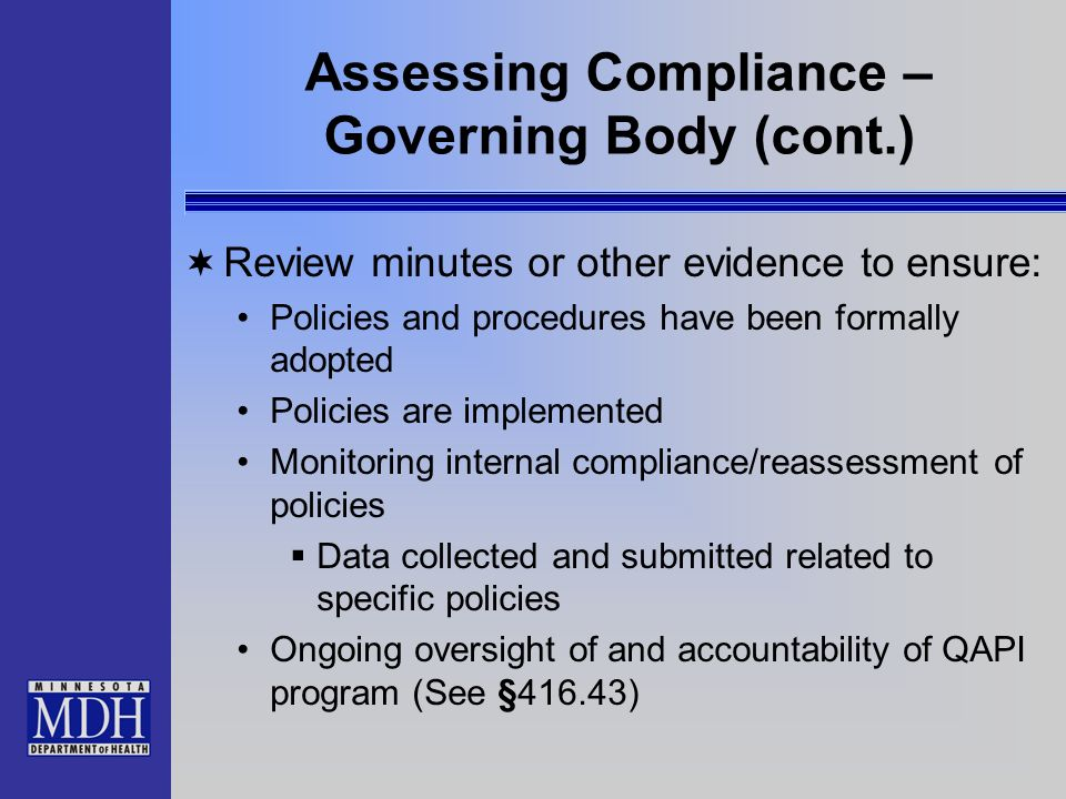 Assessing Compliance – Governing Body (cont.)