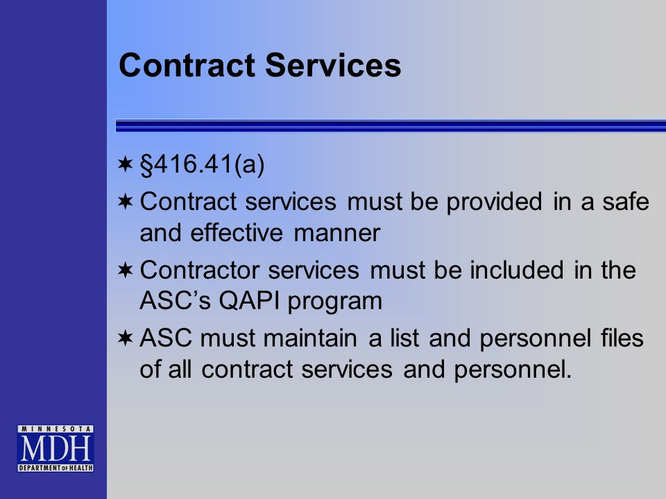 Contract Services §416.41(a)