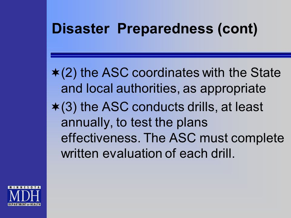 Disaster Preparedness (cont)