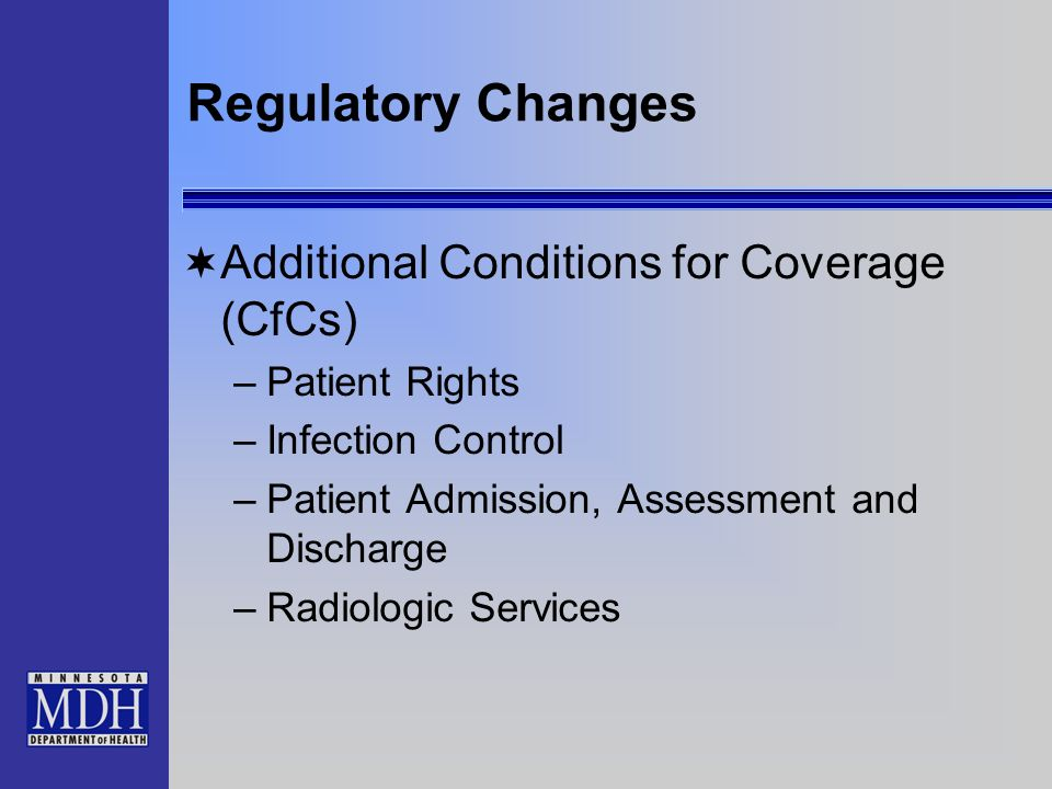 Regulatory Changes Additional Conditions for Coverage (CfCs)