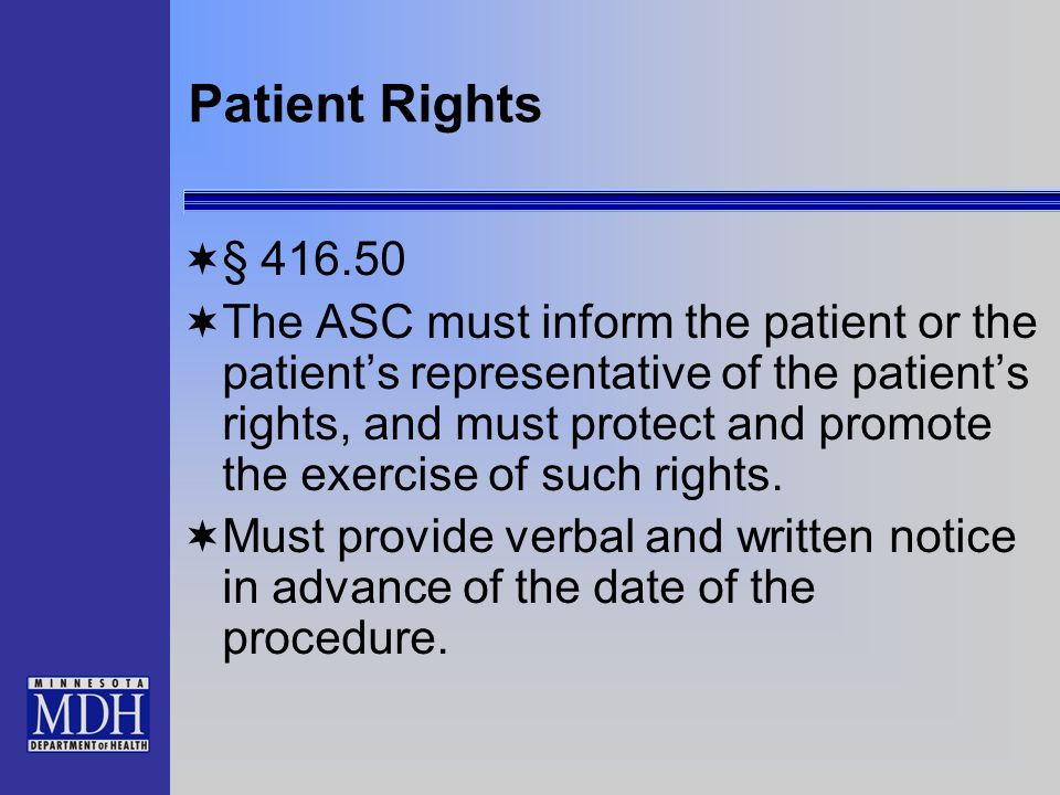 Patient Rights § 416.50.