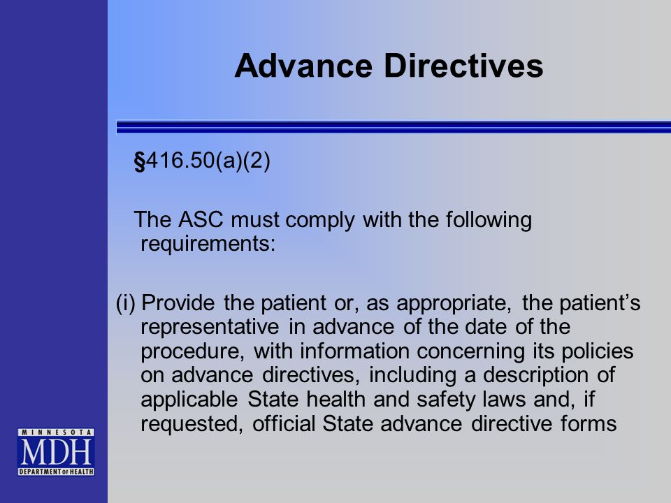 Advance Directives §416.50(a)(2)