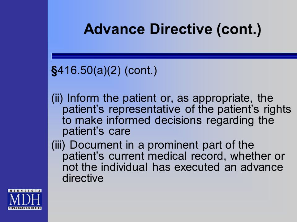 Advance Directive (cont.)