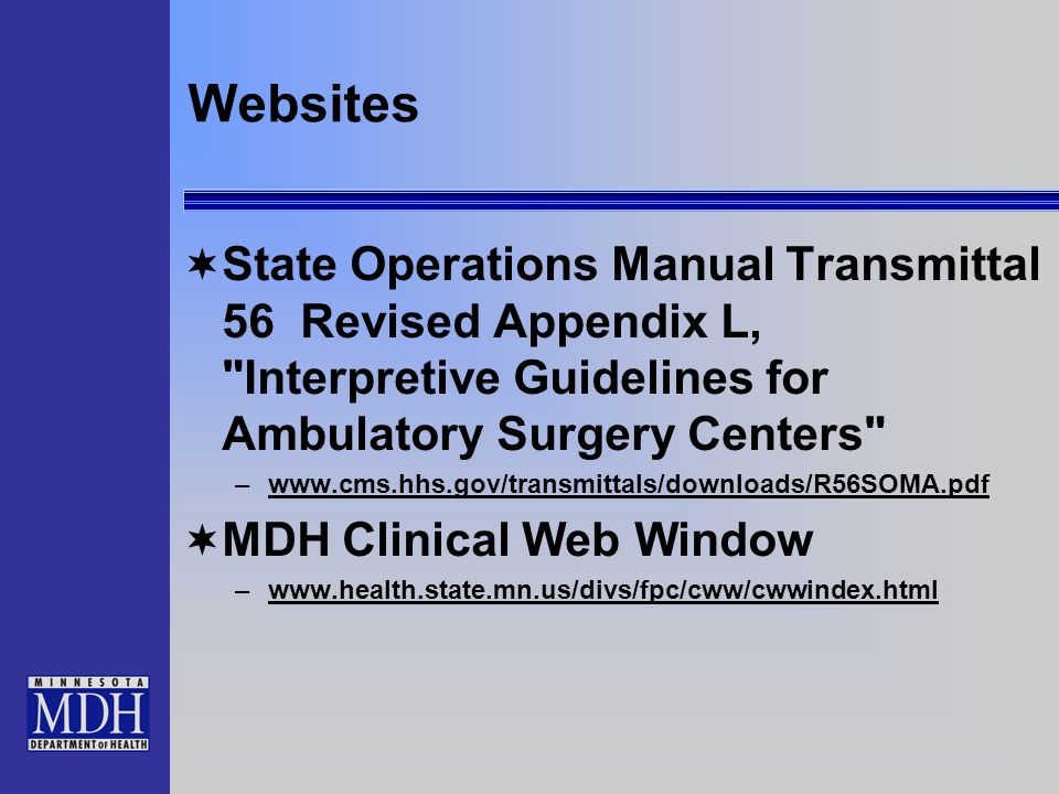 Websites State Operations Manual Transmittal 56 Revised Appendix L, Interpretive Guidelines for Ambulatory Surgery Centers