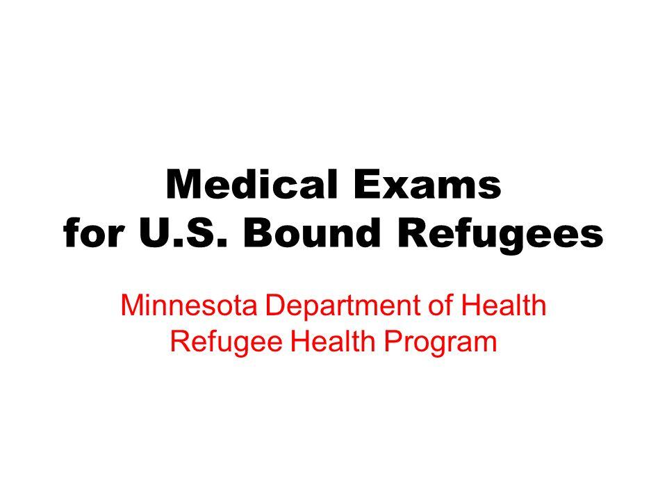 Medical Exams for U.S. Bound Refugees
