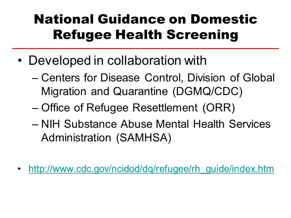 National Guidance on Domestic Refugee Health Screening