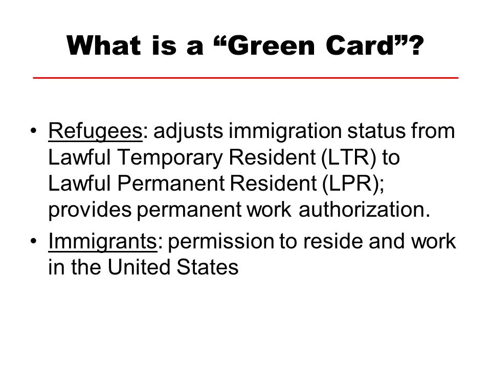 What is a Green Card