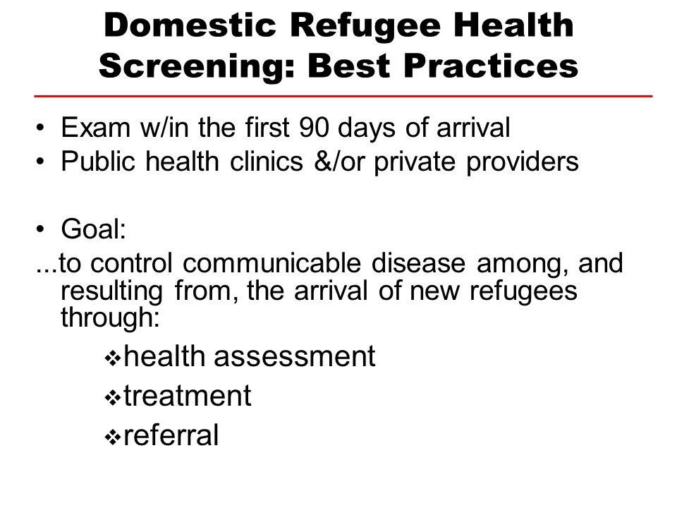 Domestic Refugee Health Screening: Best Practices