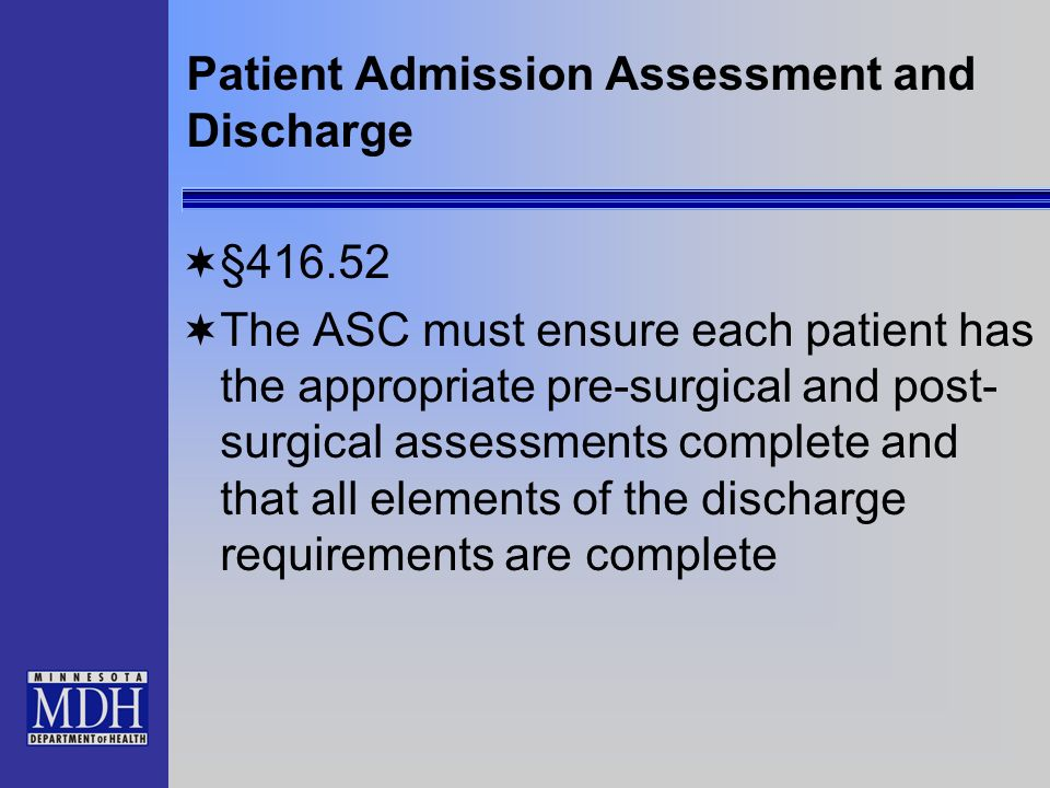 Patient Admission Assessment and Discharge