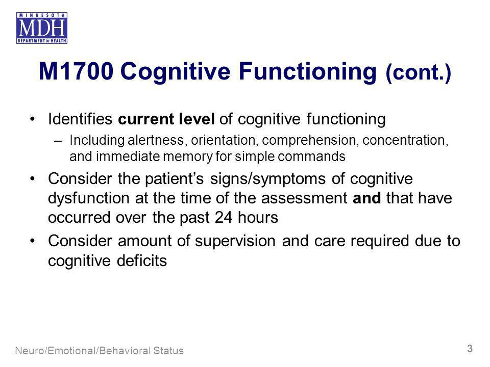 M1700 Cognitive Functioning (cont.)