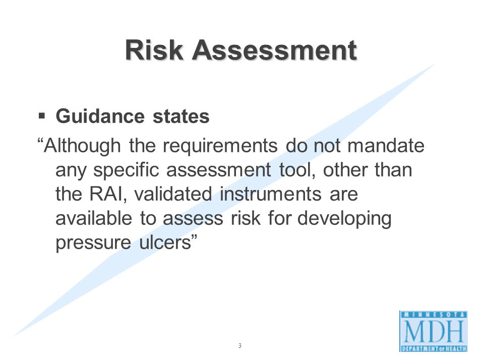 Risk Assessment Guidance states