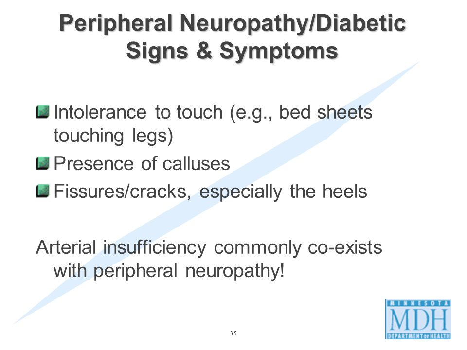 Peripheral Neuropathy/Diabetic Signs & Symptoms