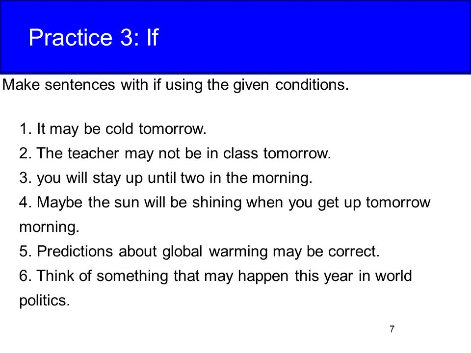 Practice 3  If Make sentences with if using the given conditions. Showing Direct Contrast  While   ppt video online download