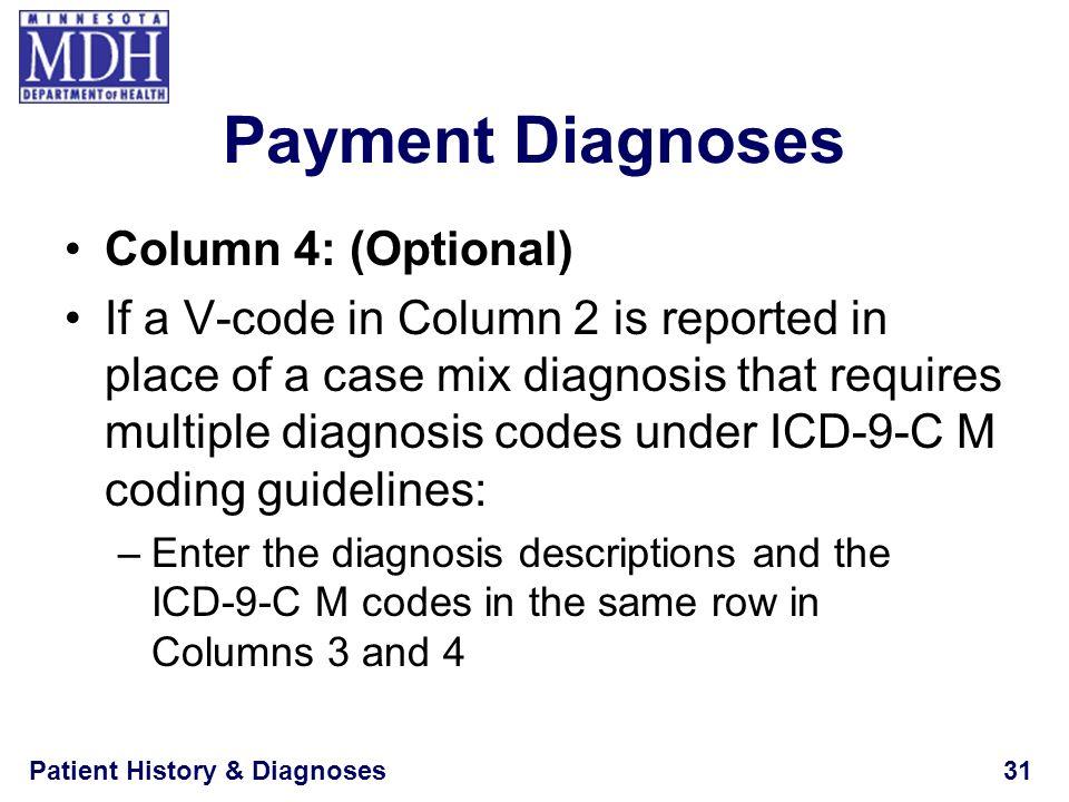 Payment Diagnoses Column 4: (Optional)