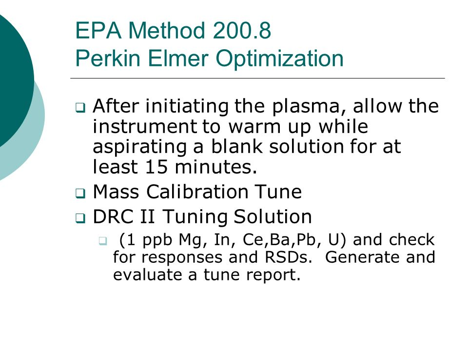 EPA Method 200.8 Perkin Elmer Optimization
