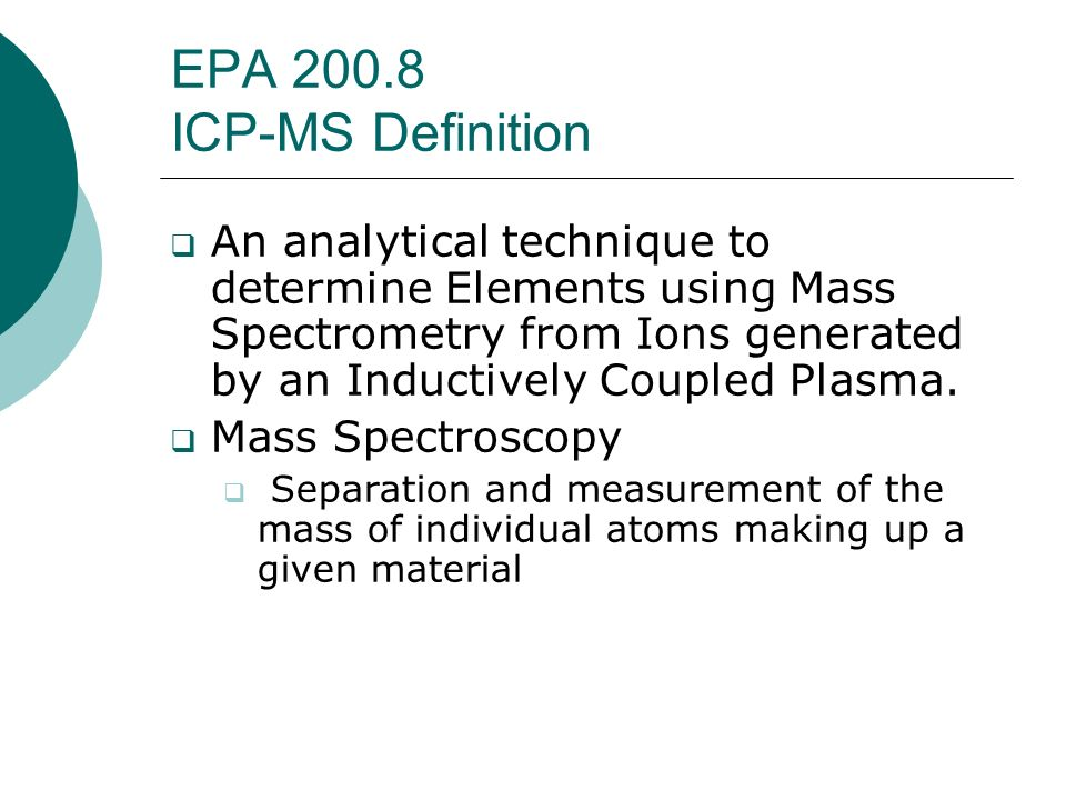 EPA 200.8 ICP-MS Definition