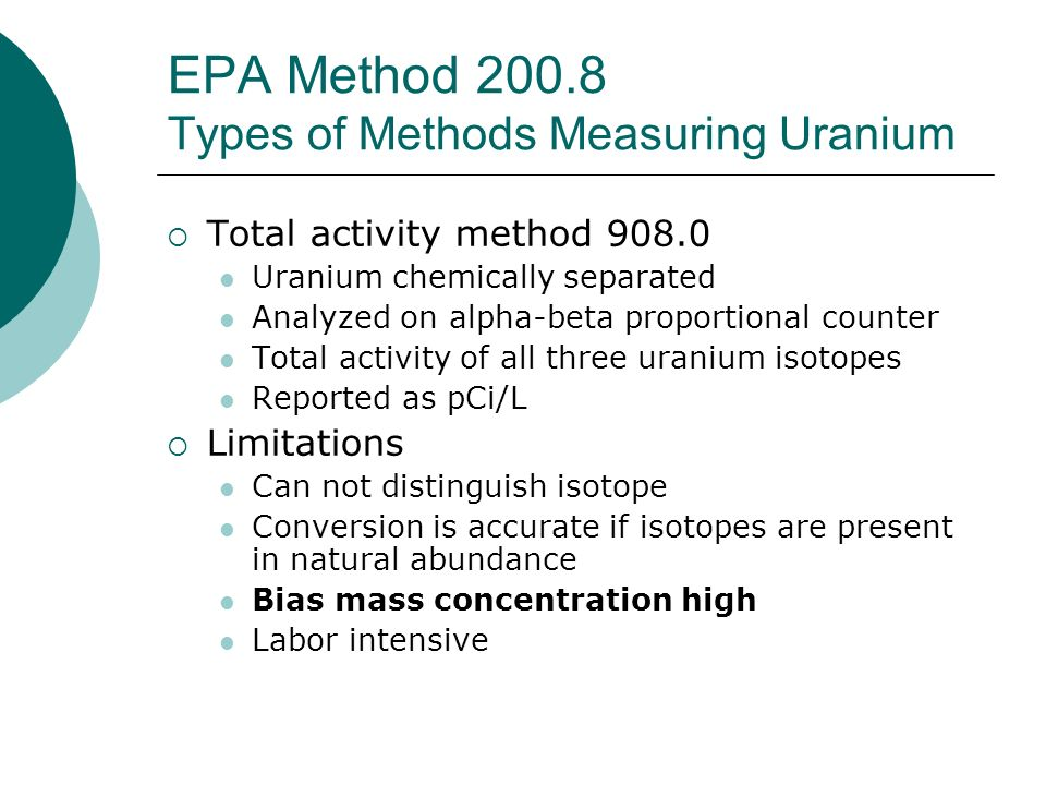 EPA Method 200.8 Types of Methods Measuring Uranium