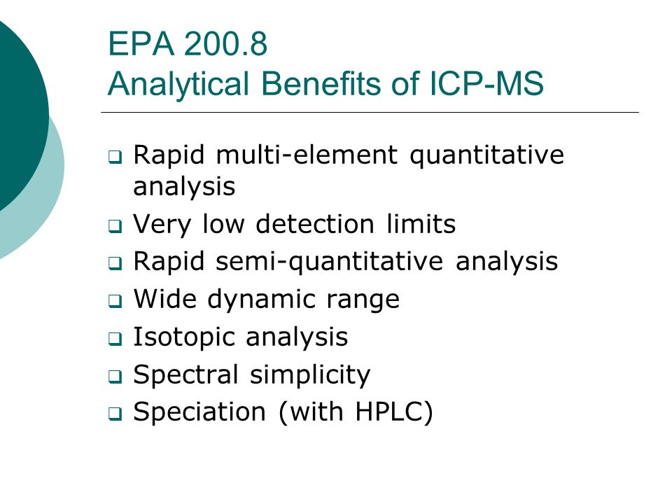 EPA 200.8 Analytical Benefits of ICP-MS
