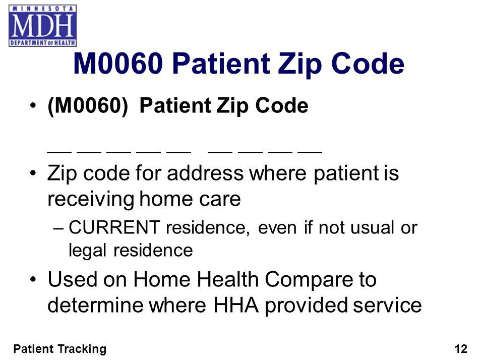 M0060 Patient Zip Code (M0060) Patient Zip Code