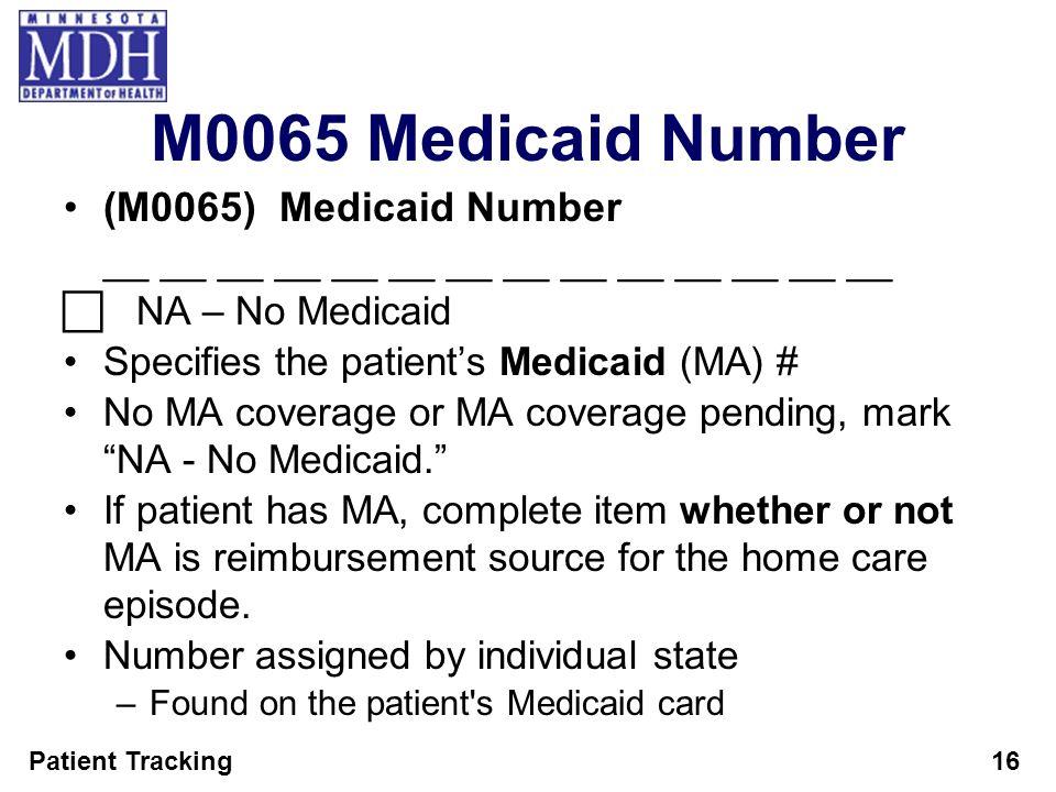 M0065 Medicaid Number (M0065) Medicaid Number