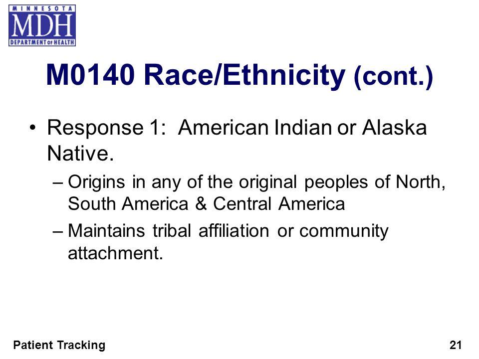 M0140 Race/Ethnicity (cont.)