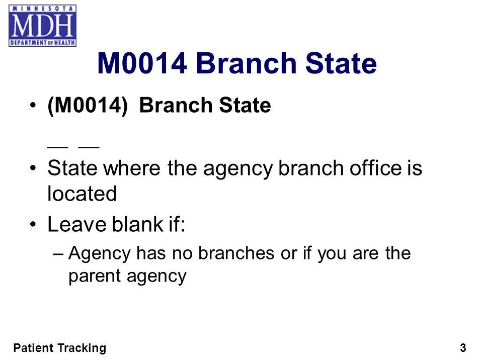 M0014 Branch State (M0014) Branch State
