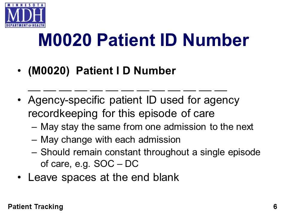 M0020 Patient ID Number (M0020) Patient I D Number
