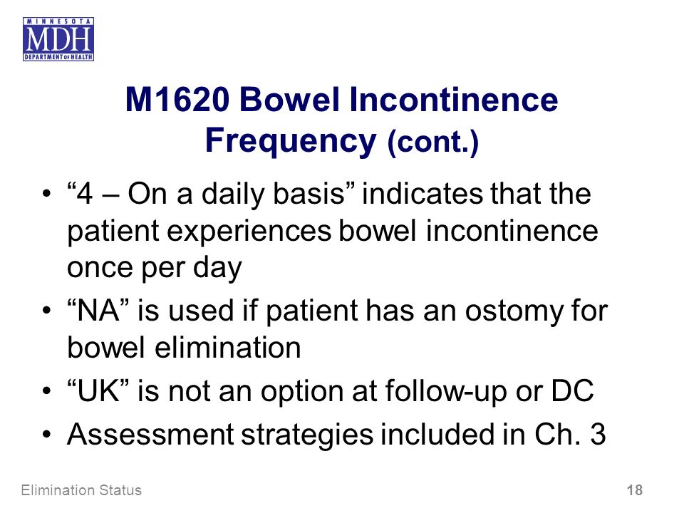 M1620 Bowel Incontinence Frequency (cont.)