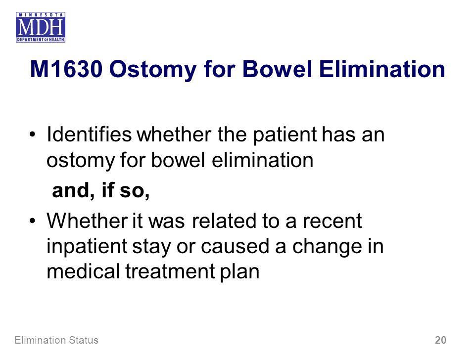 M1630 Ostomy for Bowel Elimination