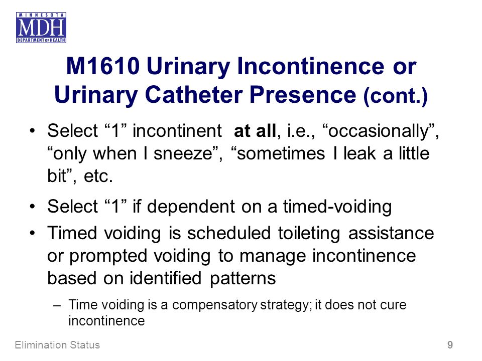 M1610 Urinary Incontinence or Urinary Catheter Presence (cont.)