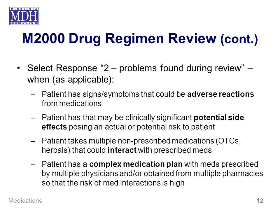 M2000 Drug Regimen Review (cont.)